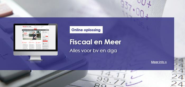 Meer info | Fiscaal en Meer | Alles voor de bv en dga