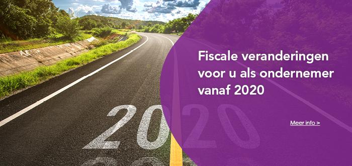 Fiscale wijzigingen vanaf 2020 - seminar
